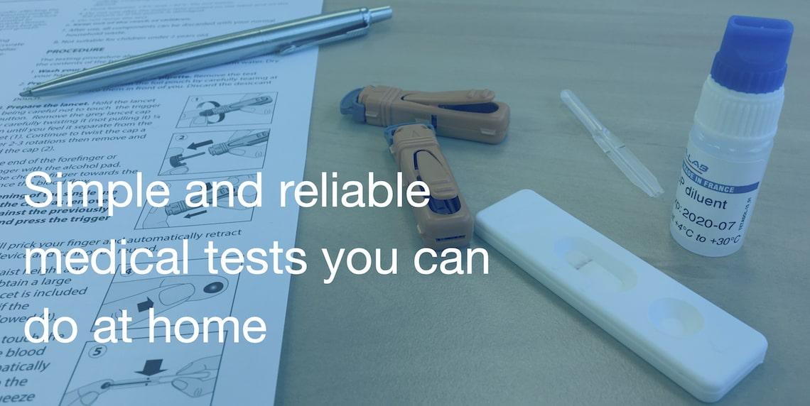 Simple and reliable medical tests at home